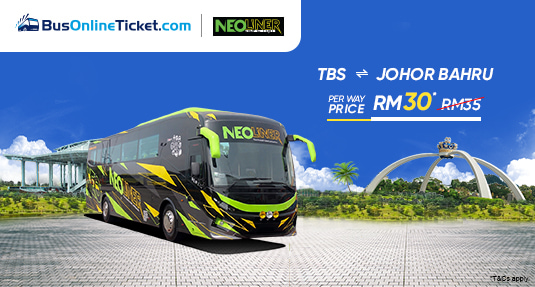 Neoliner Express offers discounted ticket RM 30 per way for bus between Kuala Lumpur TBS and Johor Bahru